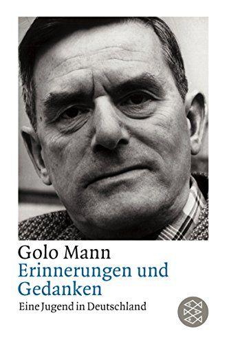 Golo Mann, Erinnerungen und Gedanken: Eine Jugend in Deutschland |