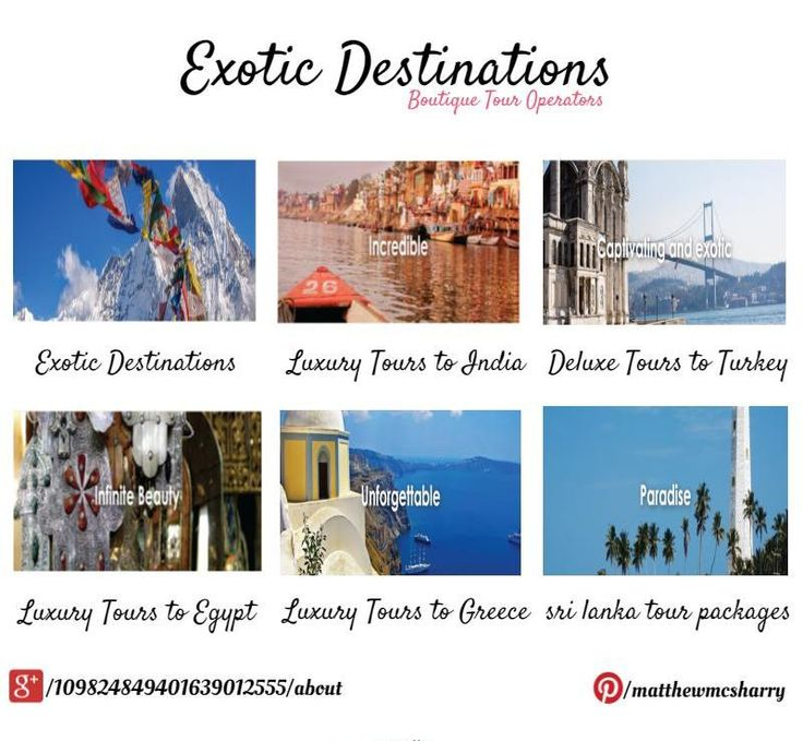 Get Best Deals on #TourPackages with Exotic Destinations.For More Information Visit @ http://exoticdestinations.com.au