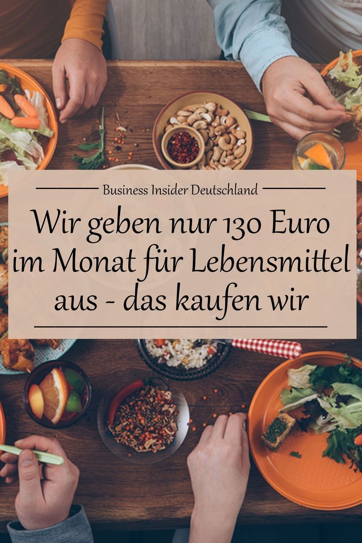 We only spend 130 euros a month on food and eat at home 5 days a week – we buy it