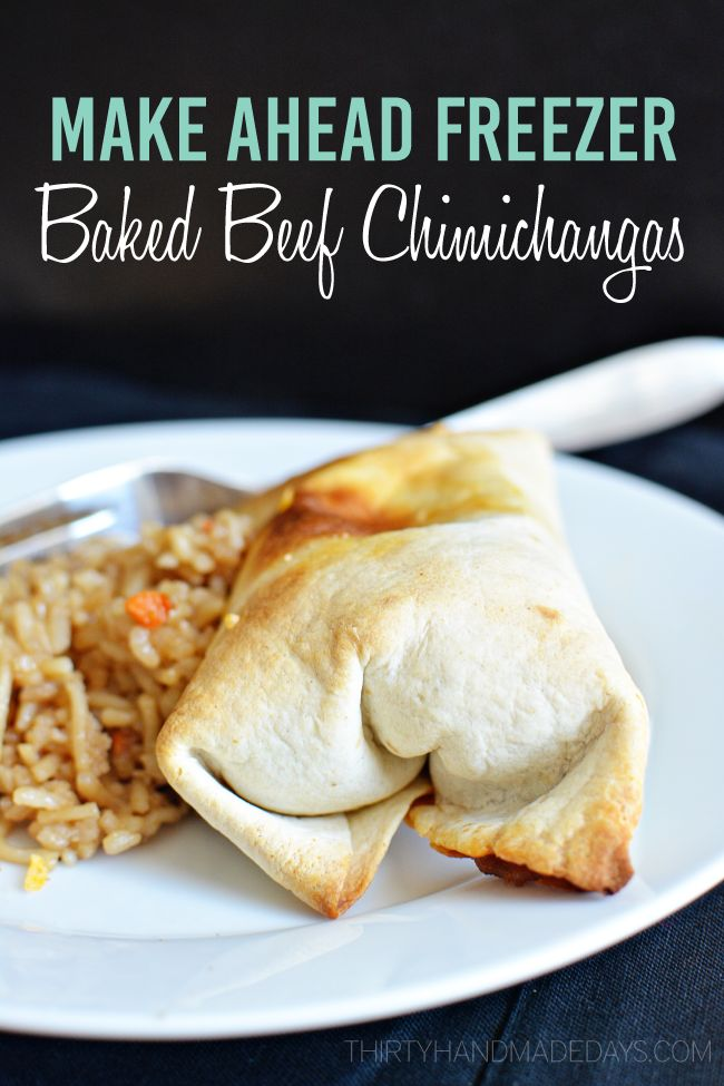 Make Ahead Freezer Baked Beef Chimichangas - easy to make from www.thirtyhandmadedays.com