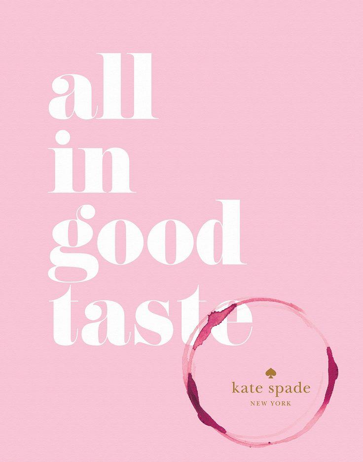kate spade new york: all in good taste: Amazon.de: Kate Spade: Fremdsprachige Bücher