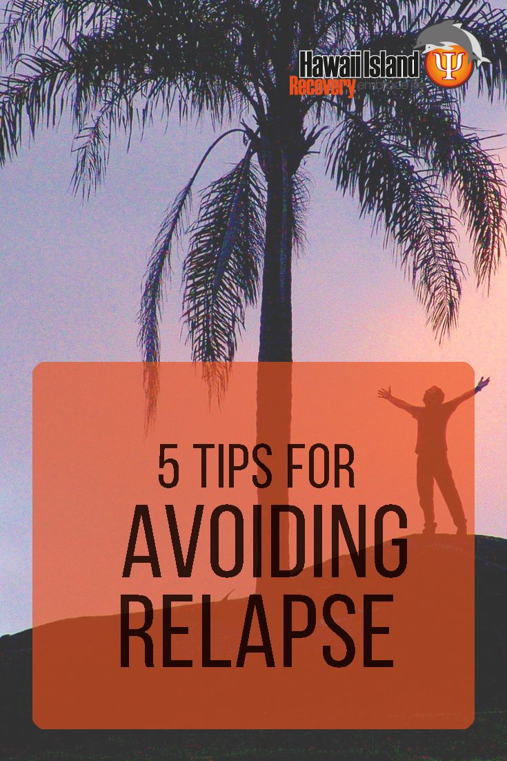 Check out 5 of the tips we share with our graduates to avoid relapse after completing our program. #addiction #recovery #hawaii Call 866 390-5070