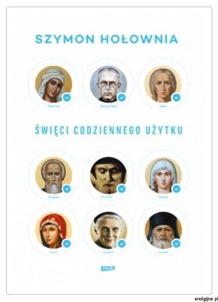 """W swojej najnowszej książce """"Święci codziennego użytku"""" Szymon Hołowniadzieli się przepisem na skuteczne korzystanie z pomocy świętych. Każdy z nich ma swoją specjalizację. Z konkretnymi problemem..."""