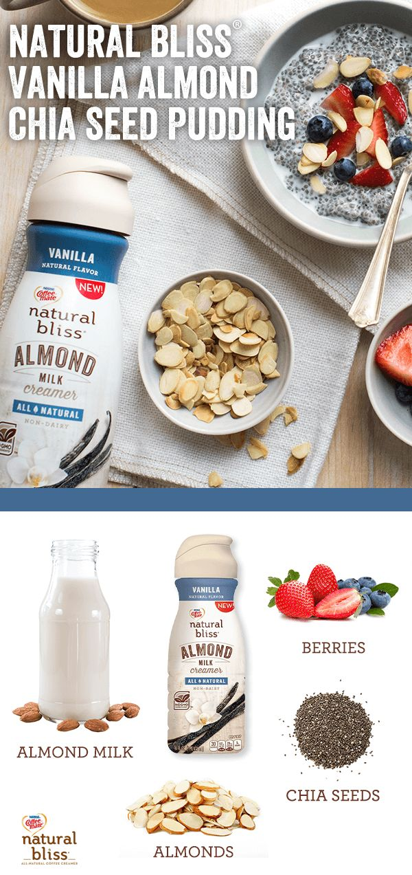 For a delicious and healthy breakfast, start your morning with this Vanilla Almond Chia Seed Pudding recipe using creamy natural bliss® Vanilla Almond Milk Creamer. Using only three ingredients, this pudding is a perfect meal for someone on the go. Pro ti http://teapause.com/healthiest-teas-to-drink/