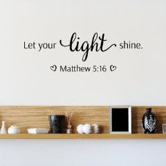 Let Your Light Shine Bible Quote Wall Decal – Create