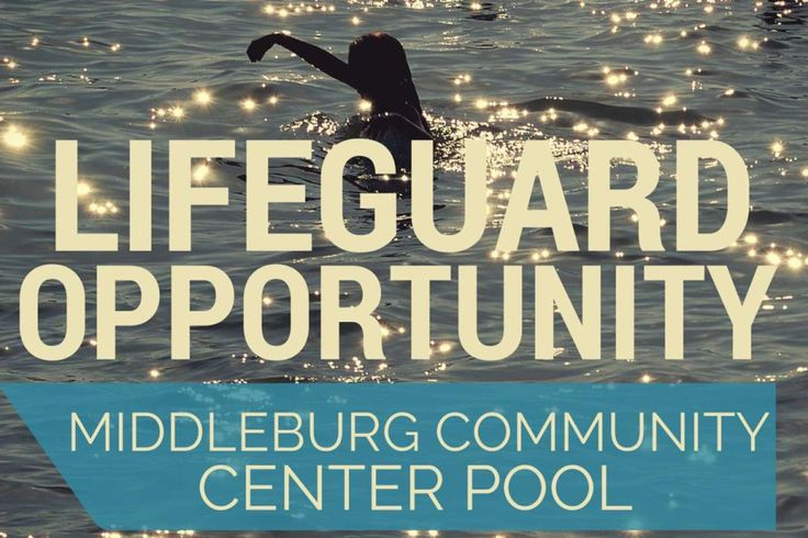 The Middleburg Community Center as opportunity for Lifeguards for the Middleburg Community Center Pool. Preferred Qualifications: CPR, First Aid & Lifeguard Certified Start Date: May 29th with training prior to 5/29/2016 Email Resume:... #lifeguard #middleburgcommunitycenter #pool