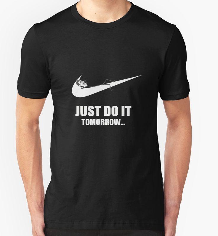 Do It Tomorrow by customizegift