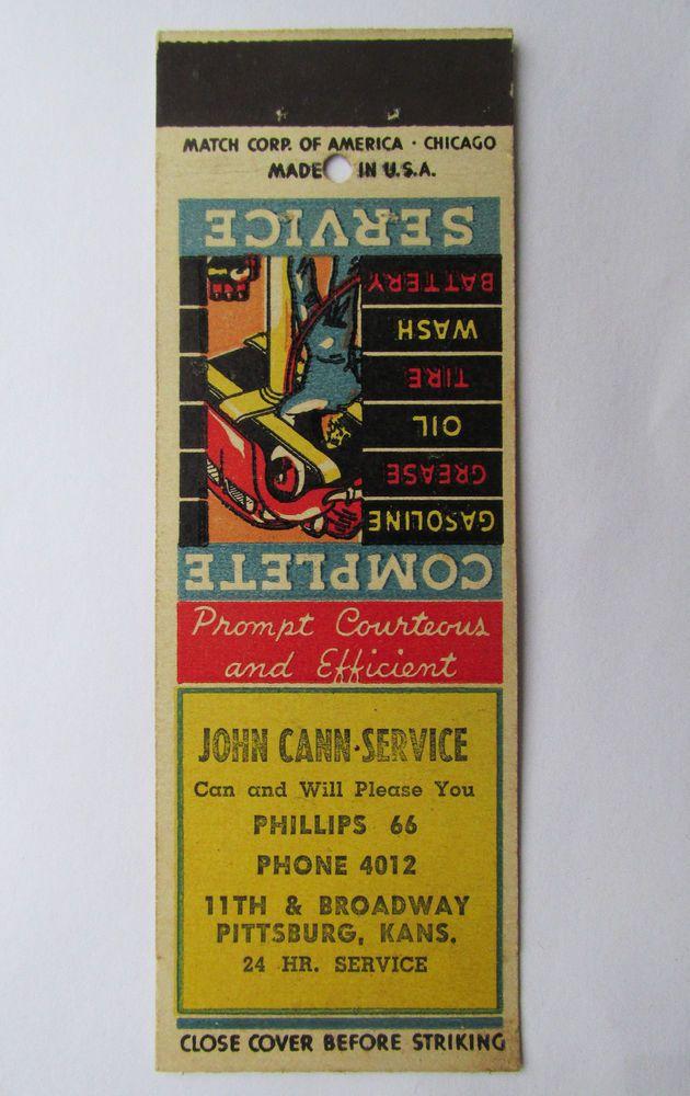 John Cann Service Station Phillips 66 Pittsburg Kansas 20 Strike Matchbook Cover