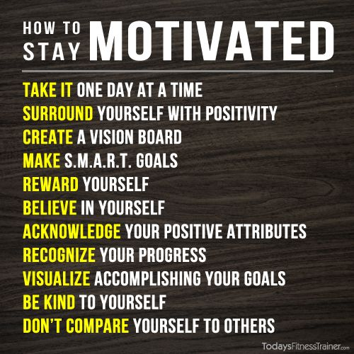 How to stay motivated: all these things have helped me at some point to stay consistent and never give up!