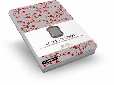 La Ley Del Espejo Aprender A Resolver Los Problemas De La Vida Buscando Dentro De Uno Mismo Libros Para Leer Libros Gratis Los Mejores Libros