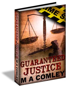 """Cover: """"Guaranteed Justice"""" by M A Comley « Through My Eyes – Art by Karri"""