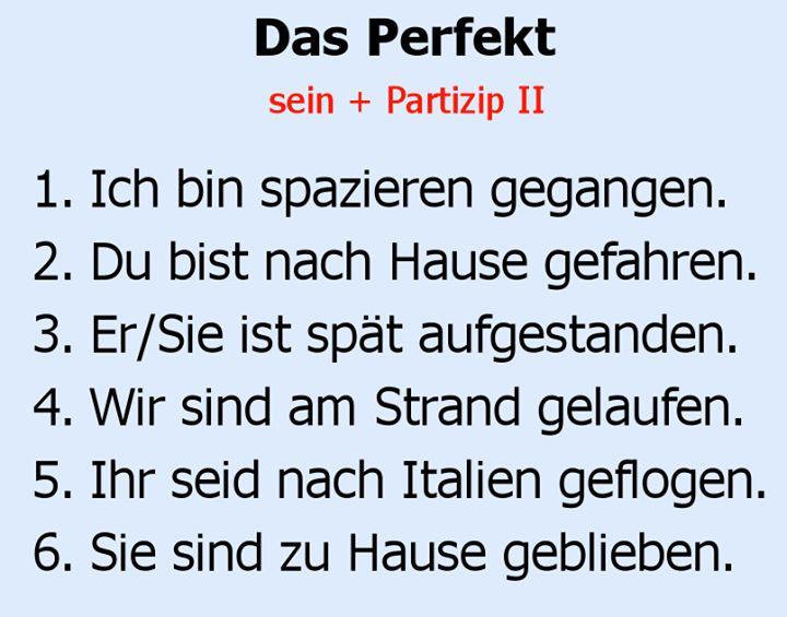 das Perfekt: sein + Partizip II