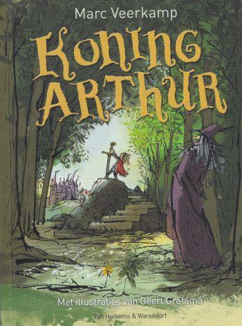 Koning Arthur geschreven door Marc Veerkamp. Leuk kinderboek over de legende van koning Arthur, Merlijn en de ridders van de ronde tafel.