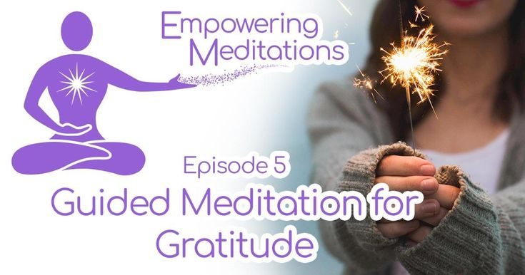 A guided meditation for gratitude to help you embrace a grateful mindset which can reduce negative feelings and emotions and build happiness. #Gratitude #GuidedMeditation #Happiness