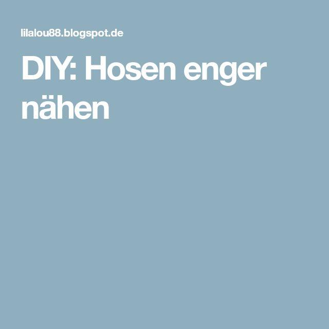 DIY: Hosen enger nähen