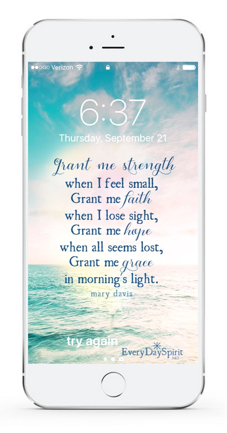 I  GRANT ME STREGTH~ ALWAYS 🕆💙🕆 Over 850 wallpapers that lift your spirits. Every Day Spirit Lock Screens is an app of beautiful and positive mobile wallpapers that fill your screen with love. See more at ~ www.everydayspirit.net