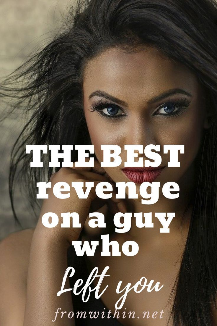 How To Get Revenge On A Guy That Played You