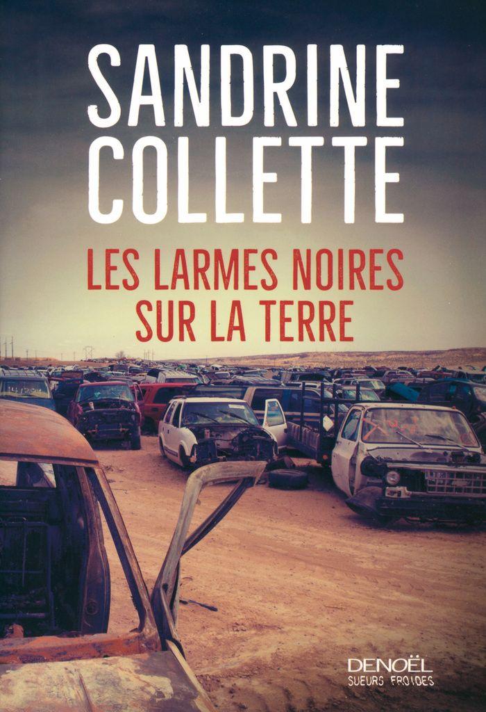 Bookcrossing: LES LARMES NOIRES SUR LA TERRE Sandrine Colette