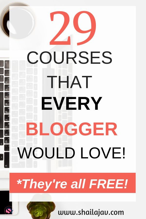 31 Best Free Blogging Courses For Bloggers To Grow Your Blog In 2020 Free Blogging Courses Blogging Courses Learn Blogging