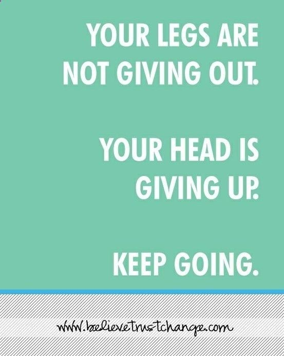 Just keep going! .
