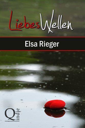 LiebesWellen: Verstrickt im dunklen Familiengeheimnis von Elsa Rieger, http://www.amazon.de/dp/B0073GWJ0S/ref=cm_sw_r_pi_dp_pNnmvb0JHZT9B