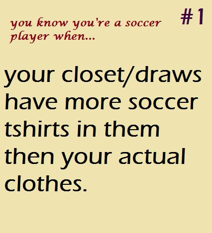 You know you 39 re a soccer player when it 39 s all about for Soccer girl problems t shirts