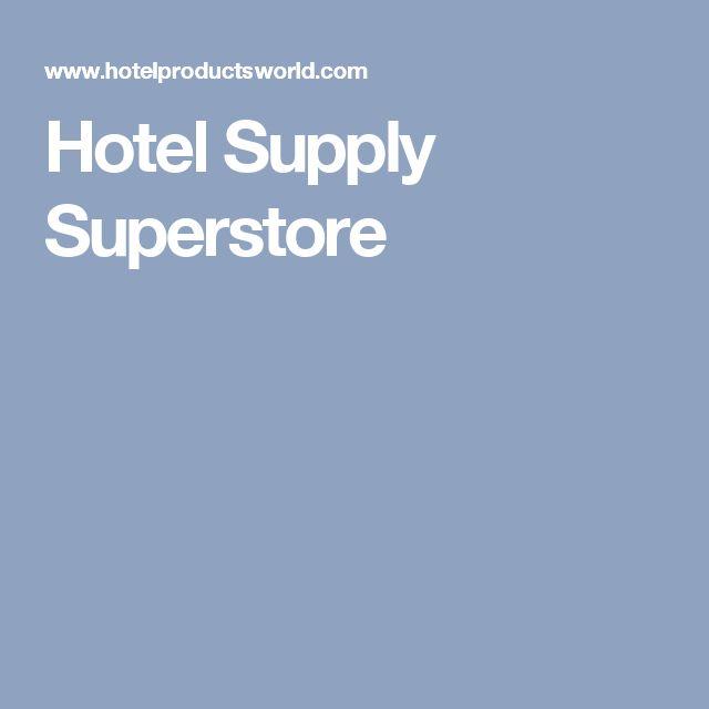 Hotel Supply Superstore