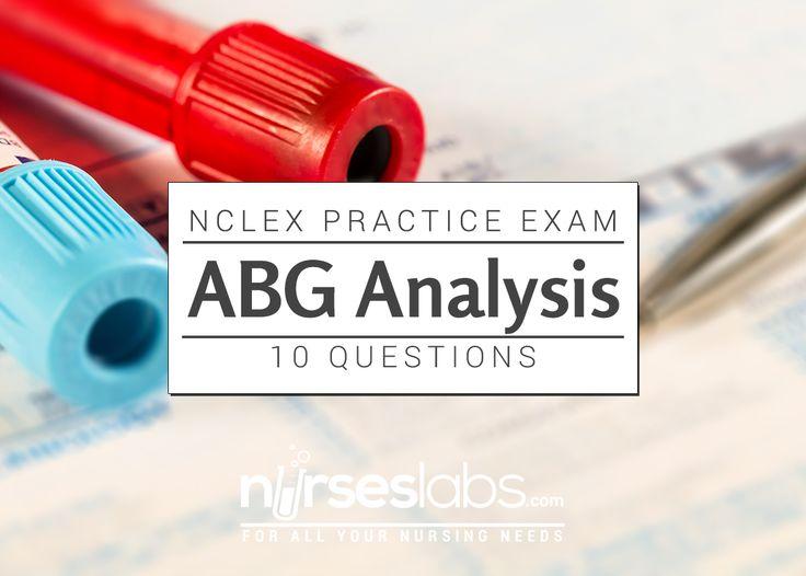 Quiz #1: Arterial Blood Gas (ABG) Analysis NCLEX Practice Exam (10 Questions)