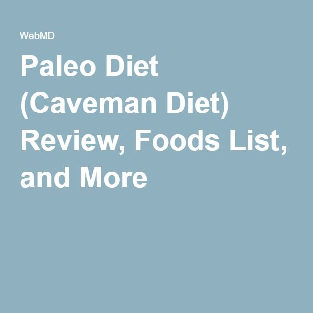 Paleo Diet (Caveman Diet) Review, Foods List, and More