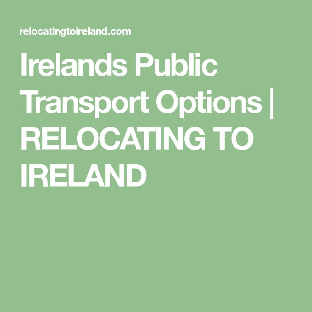 Irelands Public Transport Options | RELOCATING TO IRELAND