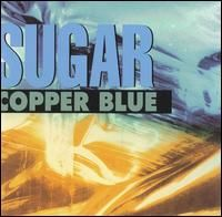 Hard to believe it is 20 years old.  Copper Blue from Sugar.  Bob Mould.