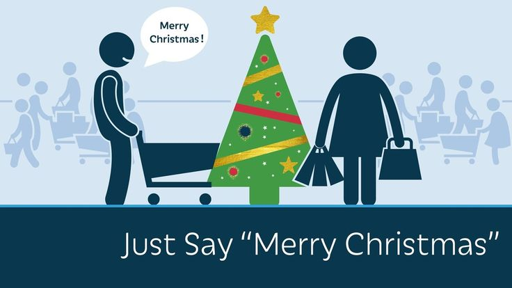 "Just Say ""Merry Christmas"". Christmas in inclusive. Substituting other words for ""Christmas"" is not."