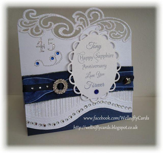 45th Wedding Anniversary Gift Ideas Uk : Sapphire Wedding Anniversary Card Using a Sue Wilson Gemini die http ...
