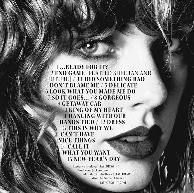 "Official track list of Taylor Swift's ""reputation""!!!! Out Friday Nov. 10"