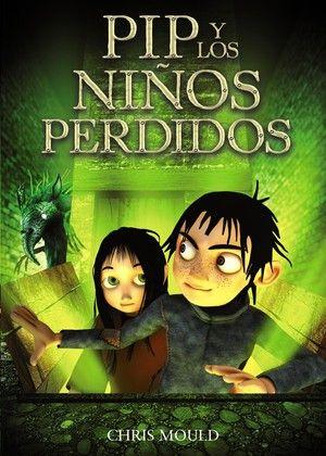 Hemos leído: Pip y los niños perdidos. Hemos leído: Pip y los niños perdidos #novela #misterio #aventuras http://blgs.co/L6lpG8. Hemos leído: Pip y los niños perdidos #novela #misterio #aventuras