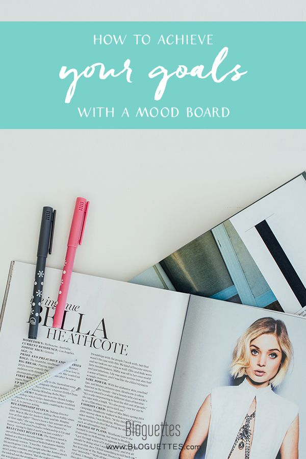 How to Achieve Your Goals With a Mood Board- @bloguettes