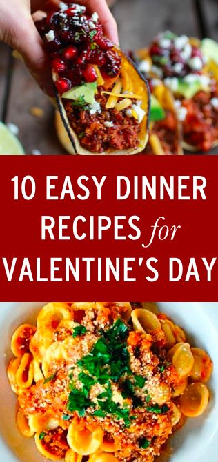 10 delicious meals for your valentine