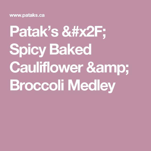 Patak's / Spicy Baked Cauliflower & Broccoli Medley