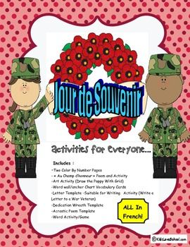 Are you looking for French Activities that are support the Remembrance Day theme:  this is PERFECT! Includes : -Two Color By Number Pages  - « Au Champ d'honneur » Poem and Activity -Art Activity (Draw the Poppy With Grid) -Word wall/anchor Chart Vocabulary Cards -Letter Template –Suitable for Writing   Activity (Write a Letter to a War Veteran) -Dedication Wreath Template -Acrostic Poem Template -Word Activity/Game Suitable for Grades 1-6 Core or French Immersion