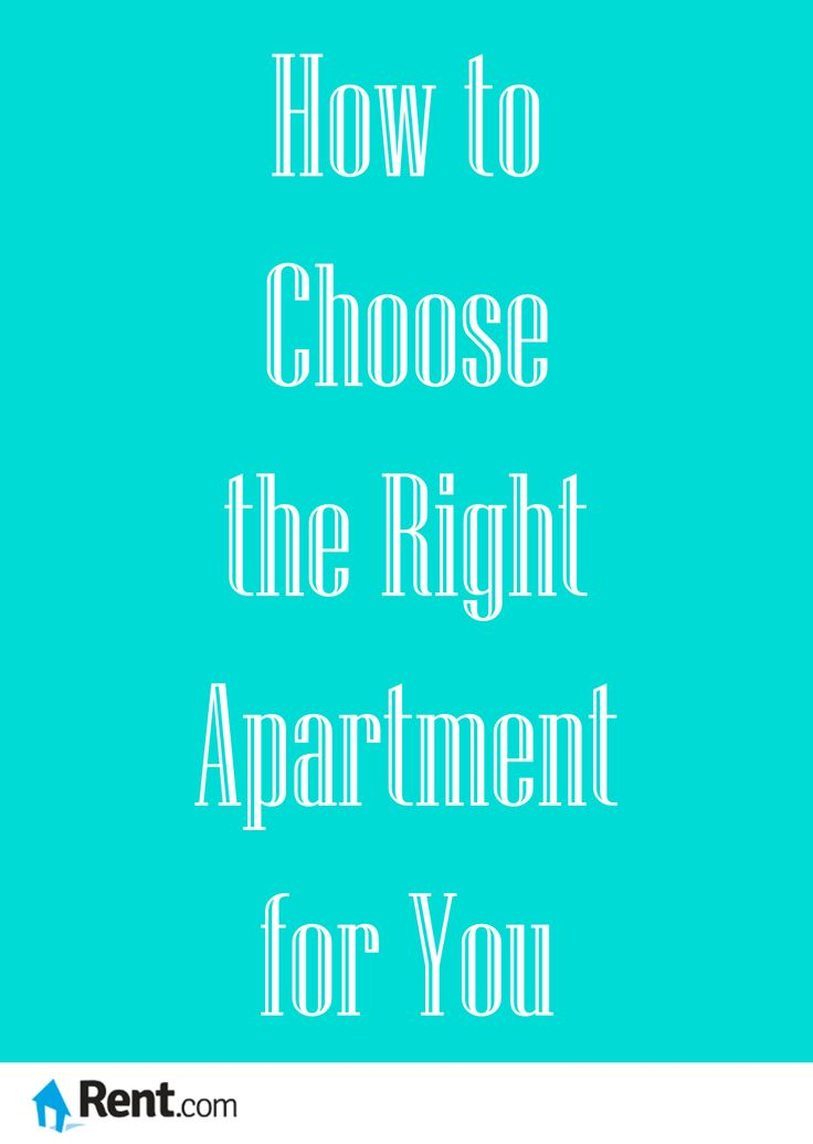 How to Choose the Right Apartment for You - Rent.com Blog #apartment #renting