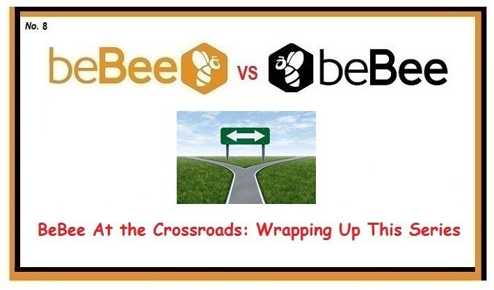 WRAPPING UP WHAT HAS TURNED OUT TO BE A REASONABLY POPULAR SERIES ON BEBEE ABOUT WHAT IT IS AND WHAT IT COULD BECOME... Preface: I started this series…