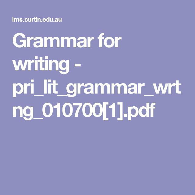Grammar for writing - pri_lit_grammar_wrtng_010700[1].pdf