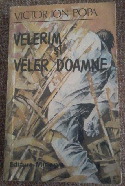 Velerim si Veler Doamne, de Victor Ion Popa