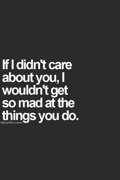 You Make Me So Mad Quotes. QuotesGram by @quotesgram