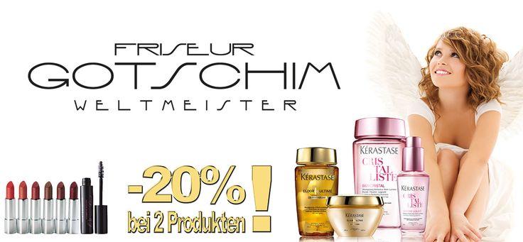 Kauf im Salon Gotschim (Klostergass 3, 3100 St. Pölten) 2 Produkte und bekomme 20% Rabatt! :-)