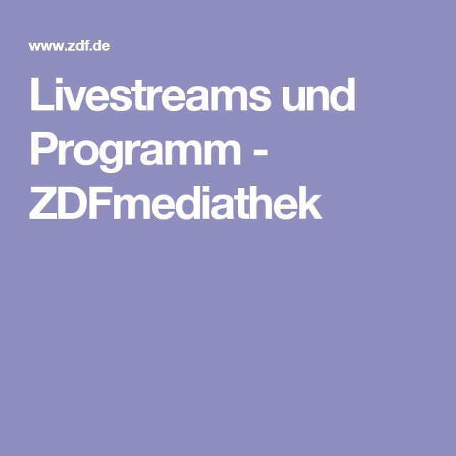 Livestreams und Programm - ZDFmediathek