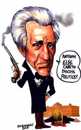President Andrew Jackson - loved studying him! He stabbed a man in a bar fight on the way to his inauguration!  And stuck it to the upper class who were mean to his wife.