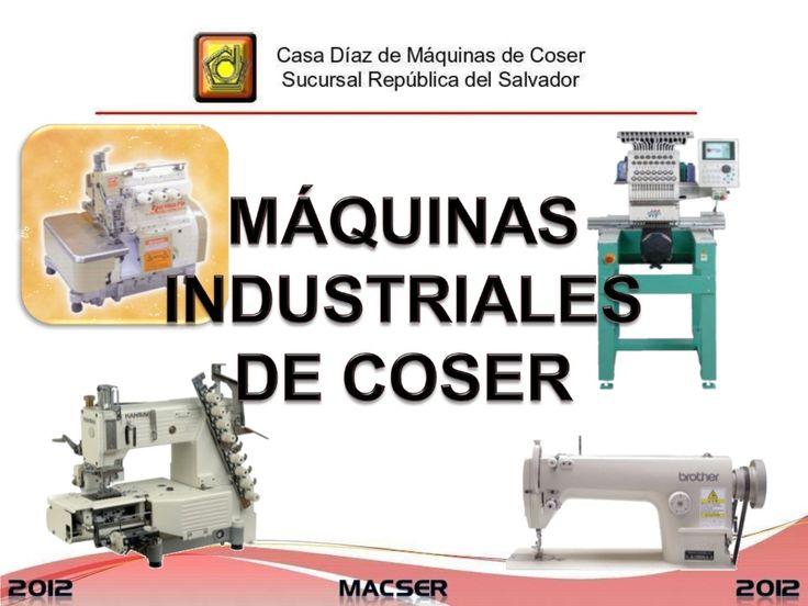 Conf. maquinas de coser industriales by icathiweb via slideshare