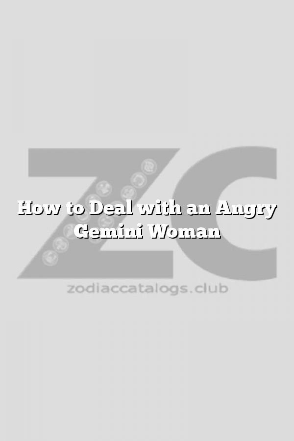 how to deal with an angry woman