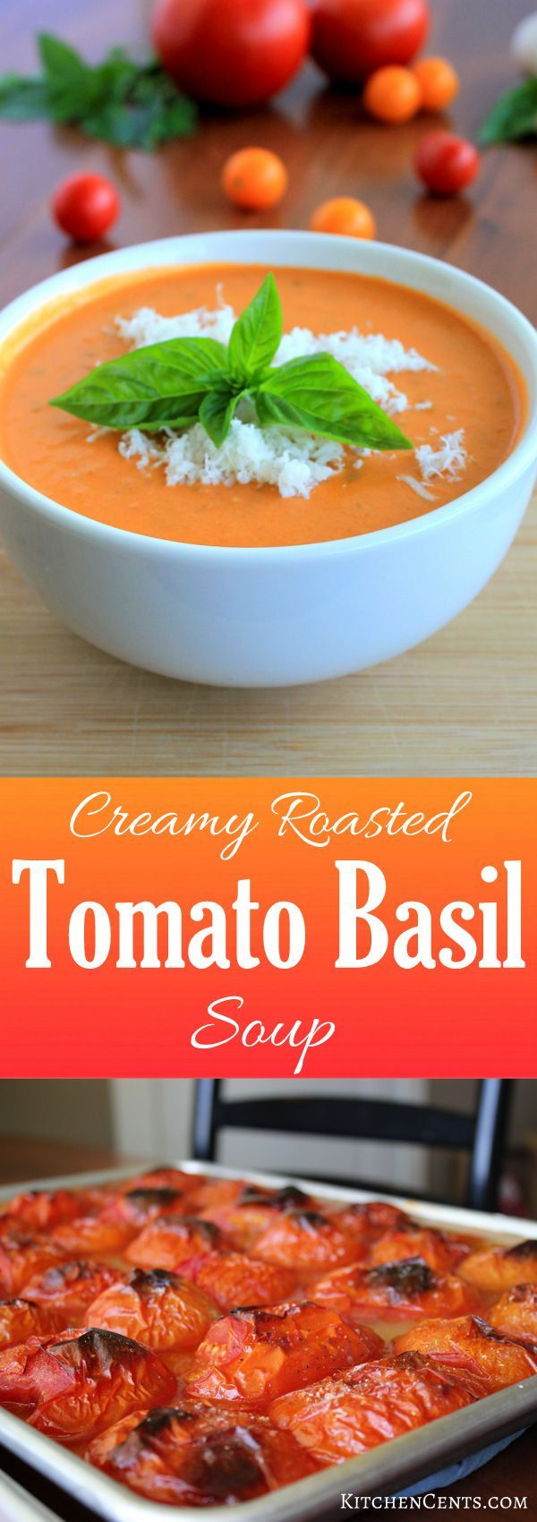Creamy Roasted Tomato Basil Soup | KitchenCents.com This Creamy Roasted Tomato Basil Soup is delicious with its creamy, herb-filled tomato soup full of roasted fresh tomatoes.